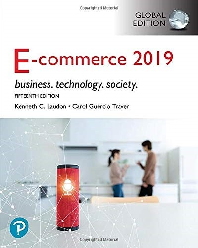 E-Commerce 2019: Business, Technology and Society, Global Edition (Paperback, 15 ed)
