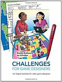 Challenges for Game Designers (Paperback, 1st)