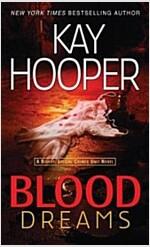 [중고] Blood Dreams: A Bishop/Special Crimes Unit Novel (Mass Market Paperback)