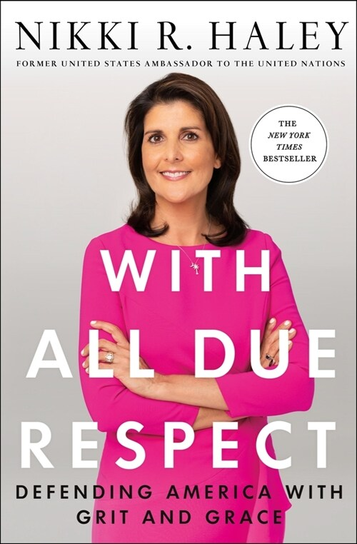 With All Due Respect: Defending America with Grit and Grace (Hardcover)