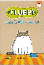 Flubby Is Not a Good Pet! (Paperback)