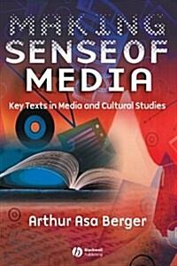 Making Sense of Media : Key Texts in Media and Cultural Studies (Paperback)