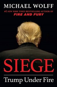 Siege: Trump Under Fire (Paperback)