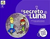 El secreto de la luna (Libro adaptado a la Lengua de Signos Española, Tapa blanda (reforzada))
