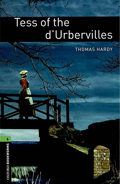 Oxford Bookworms Library: Level 6:: Tess of the dUrbervilles (Paperback)