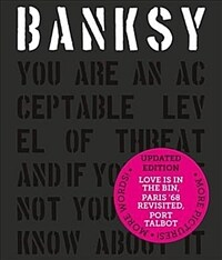 Banksy You Are an Acceptable Level of Threat and if You Were Not You Would Know About It (Hardcover)