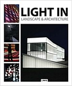 Light in Landscape & Architecture (Hardcover)
