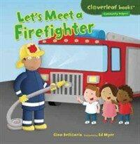 Let's Meet a Firefighter (Paperback)