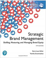 Strategic Brand Management: Building, Measuring, and Managing Brand Equity, Global Edition (Paperback, 5 ed)