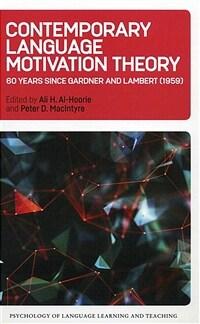 Contemporary language motivation theory : 60 years since Gardner and Lambert (1959)