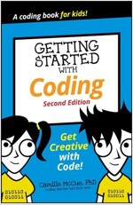 Getting Started with Coding: Get Creative with Code! (Paperback, 2)