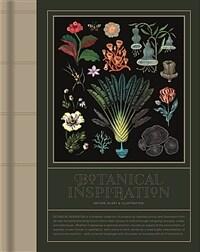 Botanical Inspiration: Nature in Art and Illustration (Hardcover)