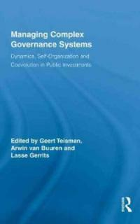 Managing complex governance systems : dynamics, self-organization and coevolution in public investments