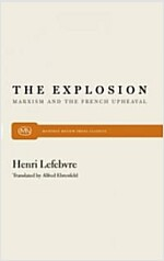 The Explosion: Marxism and the French Upheaval (Paperback, Revised)