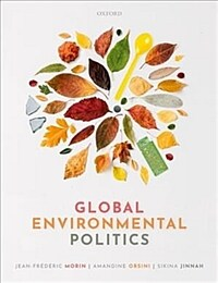 Global Environmental Politics : Understanding the Governance of the Earth (Paperback)