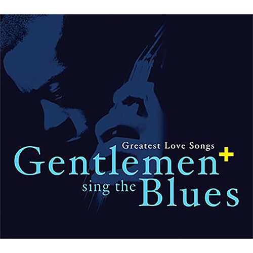 Gentlemen Sing The Blues+ [3CD]