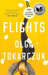 Flights : 올가 토카르추크 '방랑자들' 영문판 (Paperback, Reprint)