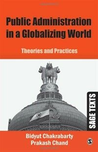 Public administration in a globalizing world : theories and practices