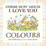 Guess How Much I Love You: Colours (Board Book)