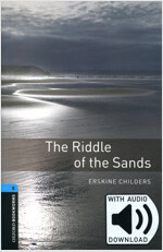 Oxford Bookworms Library 5 : The Riddle of the Sands (with MP3) (Paperback + MP3 download card, 3rd Edition)