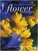 The Contemporary Flower Arranger (Paperback)