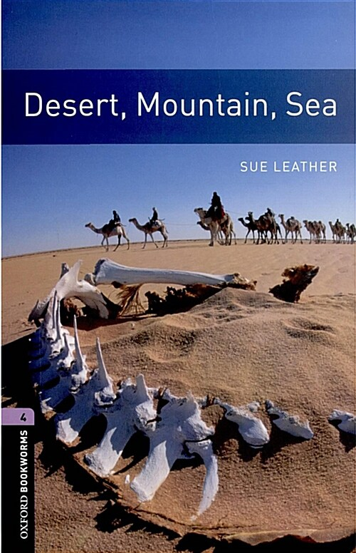Oxford Bookworms Library: Level 4:: Desert, Mountain, Sea (Paperback)