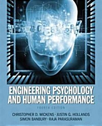 Engineering Psychology and Human Performance (Hardcover, 4)