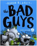 The Bad Guys #4: in Attack of the Zittens (Paperback)