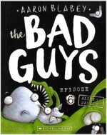 The Bad Guys #6: in Alien vs Bad Guys (Paperback)