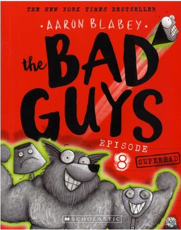 The Bad Guys #8: in Superbad (Paperback)
