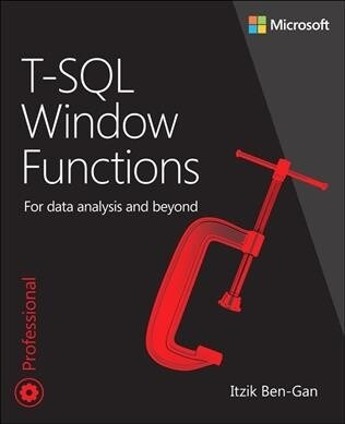 T-SQL Window Functions: For Data Analysis and Beyond (Paperback, 2)