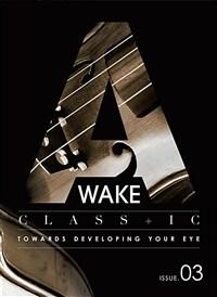 어웨이크 매거진 A Wake Magazine Issue.03