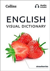 English Visual Dictionary : A Photo Guide to Everyday Words and Phrases in English (Paperback)