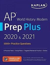 AP World History Modern Prep Plus 2020 & 2021: 5 Practice Tests + Study Plans + Review + Online (Paperback)