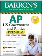 AP Us Government and Politics Premium: With 5 Practice Tests (Paperback, 12)