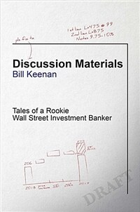Discussion Materials: Tales of a Rookie Wall Street Investment Banker (Hardcover)
