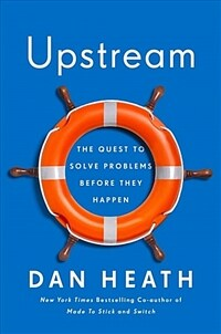 Upstream: The Quest to Solve Problems Before They Happen (Hardcover)