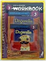 Dogerella (Book+CD+Workbook)