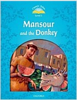 Classic Tales Second Edition: Level 1: Mansour and the Donkey e-Book & Audio Pack (Paperback, 2 Revised edition)