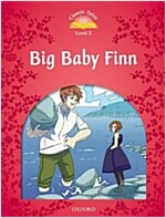 Classic Tales Second Edition: Level 2: Big Baby Finn (Paperback, 2 Revised edition)