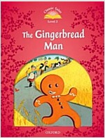Classic Tales Second Edition: Level 2: The Gingerbread Man (Paperback, 2 Revised edition)
