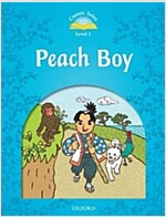 Classic Tales Second Edition: Level 1: Peach Boy (Paperback, 2 Revised edition)