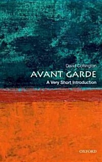 The Avant Garde: A Very Short Introduction (Paperback)