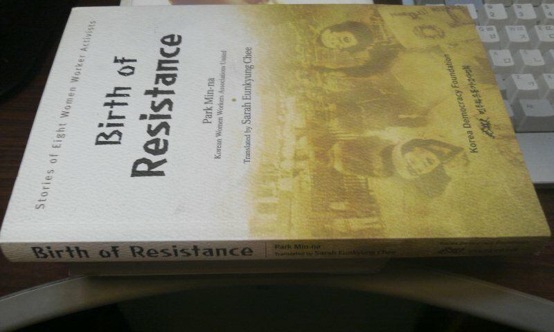 Birth of resistance : stories of eight women worker activists