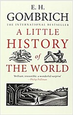 A Little History of the World (Paperback, Deckle Edge)