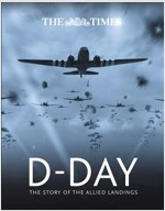The Times D-Day : The Story of the Allied Landings (Hardcover)