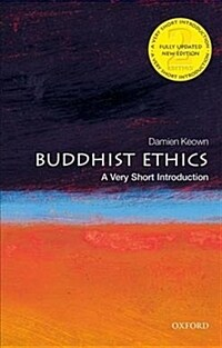 Buddhist Ethics: A Very Short Introduction (Paperback, 2 Revised edition)