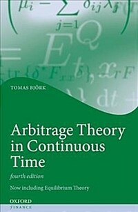Arbitrage Theory in Continuous Time (Hardcover, 4 Revised edition)