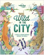 Wild In The City (Hardcover)