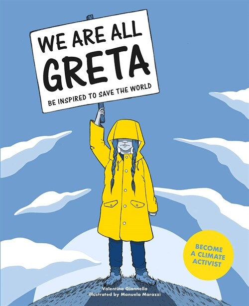 We Are All Greta : Be Inspired to Save the World: 우리는 모두 그레타 영문판 (Paperback)